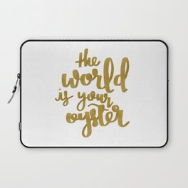 The World is Your Oyster Painted Typography Laptop Sleeve