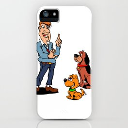 Dogs and Trainer iPhone Case