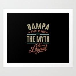 Bampa The Myth The Legend Art Print