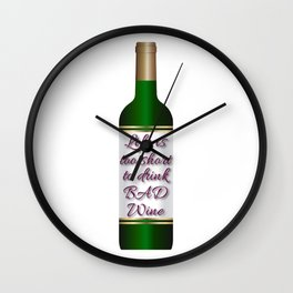 Dedicated for all the wine lovers out there! Here's the perfect tee for you!  Wall Clock