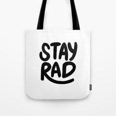Stay Rad B&W Tote Bag