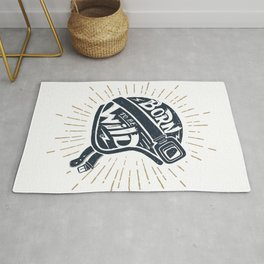 Born To Be Wild. Motorcycle Helmet With Motivational Quote Rug