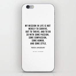 Maya Angelou Quote About Her Mission In Life iPhone Skin