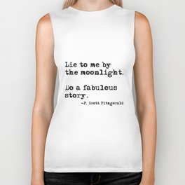 Lie to me by the moonlight - F. Scott Fitzgerald quote Biker Tank