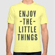 Enjoy The Little Things Mens Fitted Tee Lemon MEDIUM