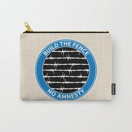 Build The Fence Carry-All Pouch