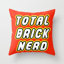 TOTAL BRICK NERD in Brick Font Logo Design by Chillee Wilson Throw Pillow
