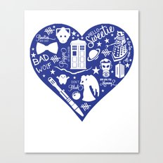 Doctor Who Love Canvas Print