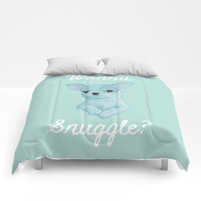 Wanna Snuggle? Comforters