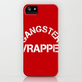 Gangster Wrapper iPhone Case
