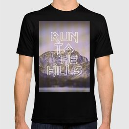 Run To The Hills T-shirt