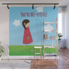 You're Bee-utiful! Wall Mural