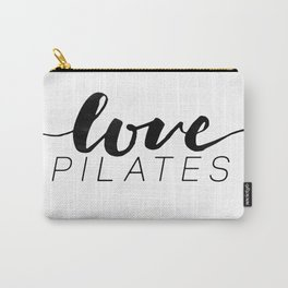 love pilates Carry-All Pouch