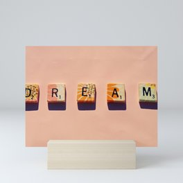 D-R-E-A-M Mini Art Print