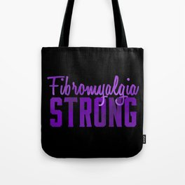 Fibromyalgia Strong Tote Bag