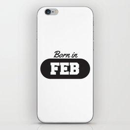 Born in February iPhone Skin