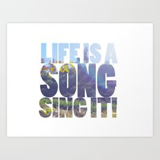 Life is a Song Art Print