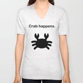 Crab happens. Unisex V-Neck