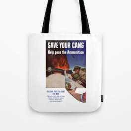 Save Your Cans -- Help Pass The Ammunition Tote Bag