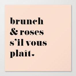 Brunch & Roses Canvas Print