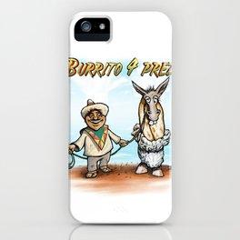 Burrito 4 Prez iPhone Case