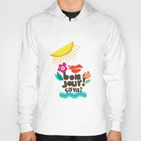 bonjour Hoodies featuring Bonjour! by Daily Thoughts