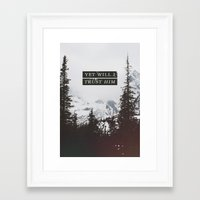 pocketfuel Framed Art Prints featuring YET WILL I TRUST by Pocket Fuel