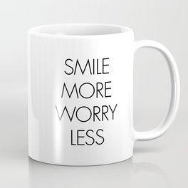 Smile More Worry Less Coffee Mug