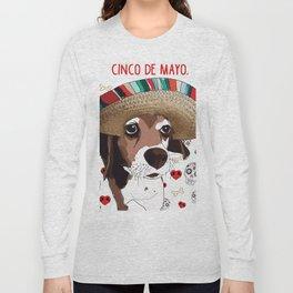 Cinco de Beagle Long Sleeve T-shirt