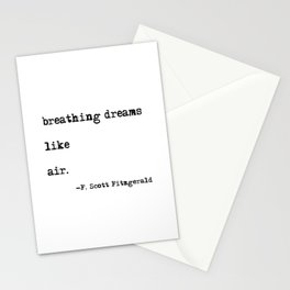 Breathing dreams like air - F. Scott Fitzgerald quote Stationery Cards