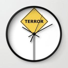 Terror Warning Sign Wall Clock