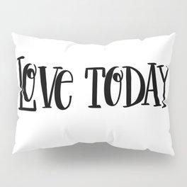 Love Today: white Pillow Sham