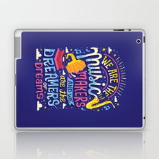 Music Makers and Dreamers Laptop & iPad Skin