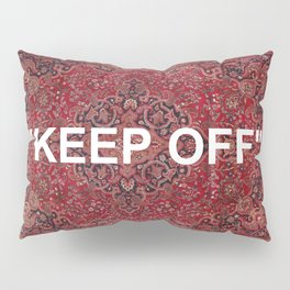 """keep off"" antique persian rug Pillow Sham"