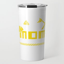 Mom Birthday Crew Construction Worker Theme Party Travel Mug