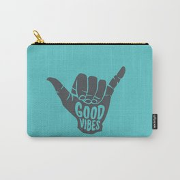 Good Vibes shaka Carry-All Pouch