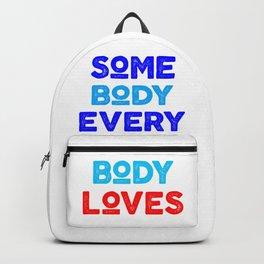 somebody everybody loves Backpack