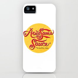 Awesome Sauce (gold) iPhone Case