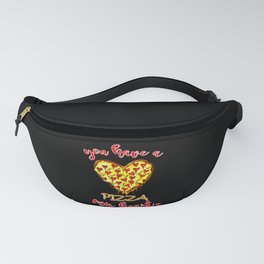 You have a pizza my heart Gift for Valentines Day Fanny Pack