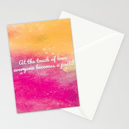 At the touch of love everyone becomes a poet. Plato Stationery Cards