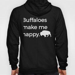 Buffaloes Make Me Happy Bison Bull Buffalo Love Image Hoody