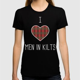 I Love Men In Kilts T-shirt