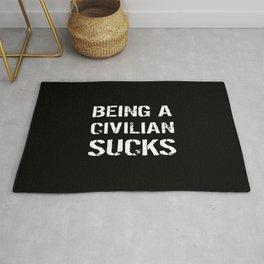 Being A Civilian Sucks Rug