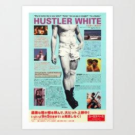HUSTLER WHITE Art Print