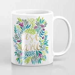 That's Life Coffee Mug
