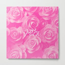 Girly Chic Be Pink Roses Floral Pattern Metal Print