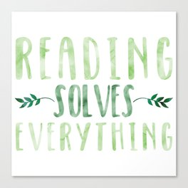 Reading Solves Everything (Green) Canvas Print