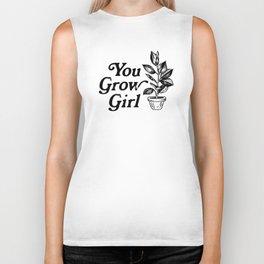 You Grow Girl Biker Tank