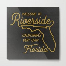 Welcome To Riverside Metal Print