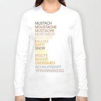 mustache Long Sleeve T-shirts featuring Mustache by Wanker & Wanker